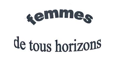 FEMMES TOUS HORIZONS